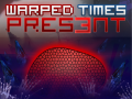 Release of Warped Times: Pres3nt