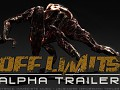 Off Limits Alpha Trailer