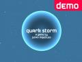 Quark Storm update & demo - After TGS