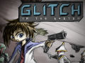 Glitch in the System is Now Available!