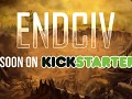 EndCiv soon on Kickstarter