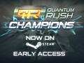 Quantum Rush: Champions now available on Steam!