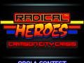Radical Heroes Enter Obola Contest