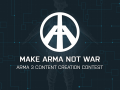 Make Arma Not War submissions closed