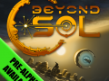 Beyond Sol Get the FREE Pre-Alpha Now!