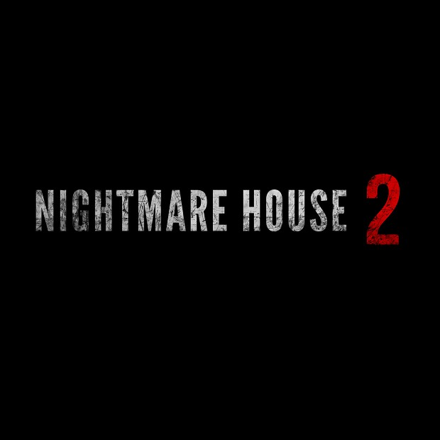 Nightmare House 2 - New version is coming