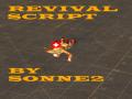 Sonne2's Revival Script 5/18(Switch Sides Edition!)