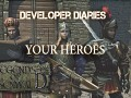 Developer diaries #16: Your Heroes