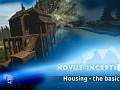 Novus Inceptio - Housing (the basics)