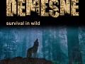 Demesne survival in wild