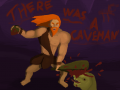 There Was A Caveman - GREENLIT!