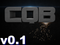CQB is now in v0.1 !! :D