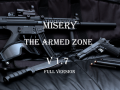 "Misery : The Armed Zone v1.7 ""Full Version"""