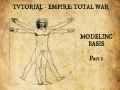 MODELING : BASIS TO CREATE MODELS FOR EMPIRE: TOTAL WAR