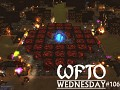 "WFTO Wednesday #106: ""Patch 0.7 Preview"""