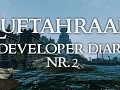 Luftahraan Developer Diary #2