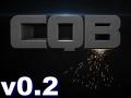 CQB has gone v0.2 !! :D