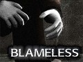 Blameless - Progress and Post-Production Plans