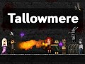 Tallowmere: Greenlit and coming to Steam on 3 March 2015