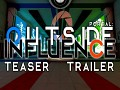 Outside Influence - Now On Greenlight!