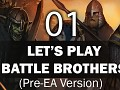 First Battle Brothers Let's Play Video