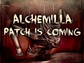 Alchemilla - Major patch will coming