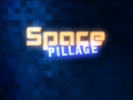 Space Pillage development update
