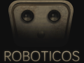 Roboticos - Alpha Demo out! (Windows & Mac)