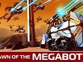 Dawn of the Megabots