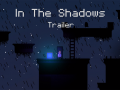 In The Shadows First Trailer