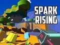 SPARK RISING: Prepare for Conquest