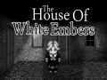 The House Of White Embers Offical Announcement