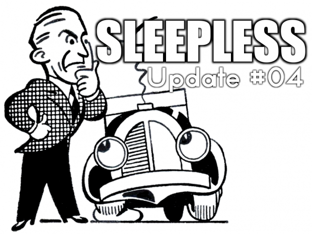 Sleepless - Update #04