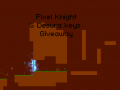 Pixel Knight Giveaway