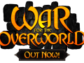 War for the Overworld, Out Now!
