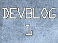 DEVBLOG 1: An Introduction