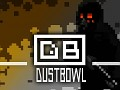 Dustbowl In Testing!