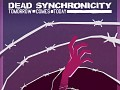 Dead Synchronicity released!