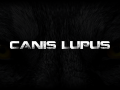 Canis Lupus Official Crowdfunding Campaign Released!
