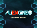 ALIENGINE is coming soon!