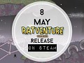 Ratventure Challenge - We know the release date on Steam!