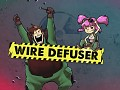 Wire Defuser is out now!