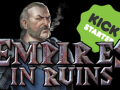 Empires in Ruins - Kickstarter from the ashes