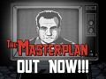 The Masterplan is out now!