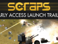 Scraps Early Access release coming July 7th