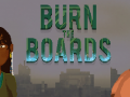 Burn The Boards - now on Android