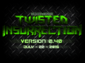 Twisted Insurrection 0.40 To Be Released Next Week