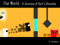 Gamethics : Flat World - A Journey of Guri's Disciples