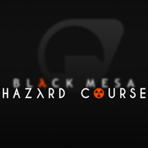 Now Arriving At: Black Mesa Hazard Course Beta