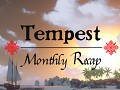 Tempest - Monthly Recap #7